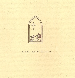 Aim and Wish