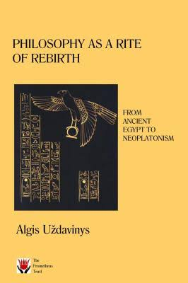 Philosophy as a rite of rebirth