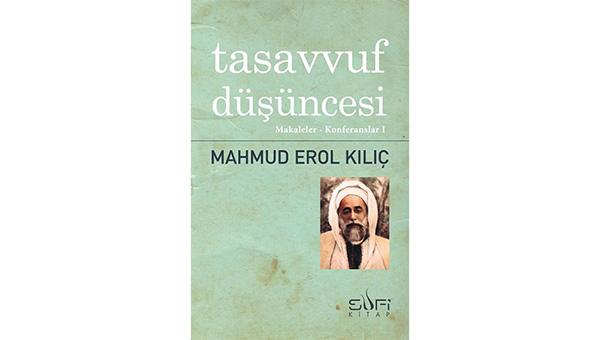 Tasavvuf Düşüncesi'nde Mahmut Erol Kılıç